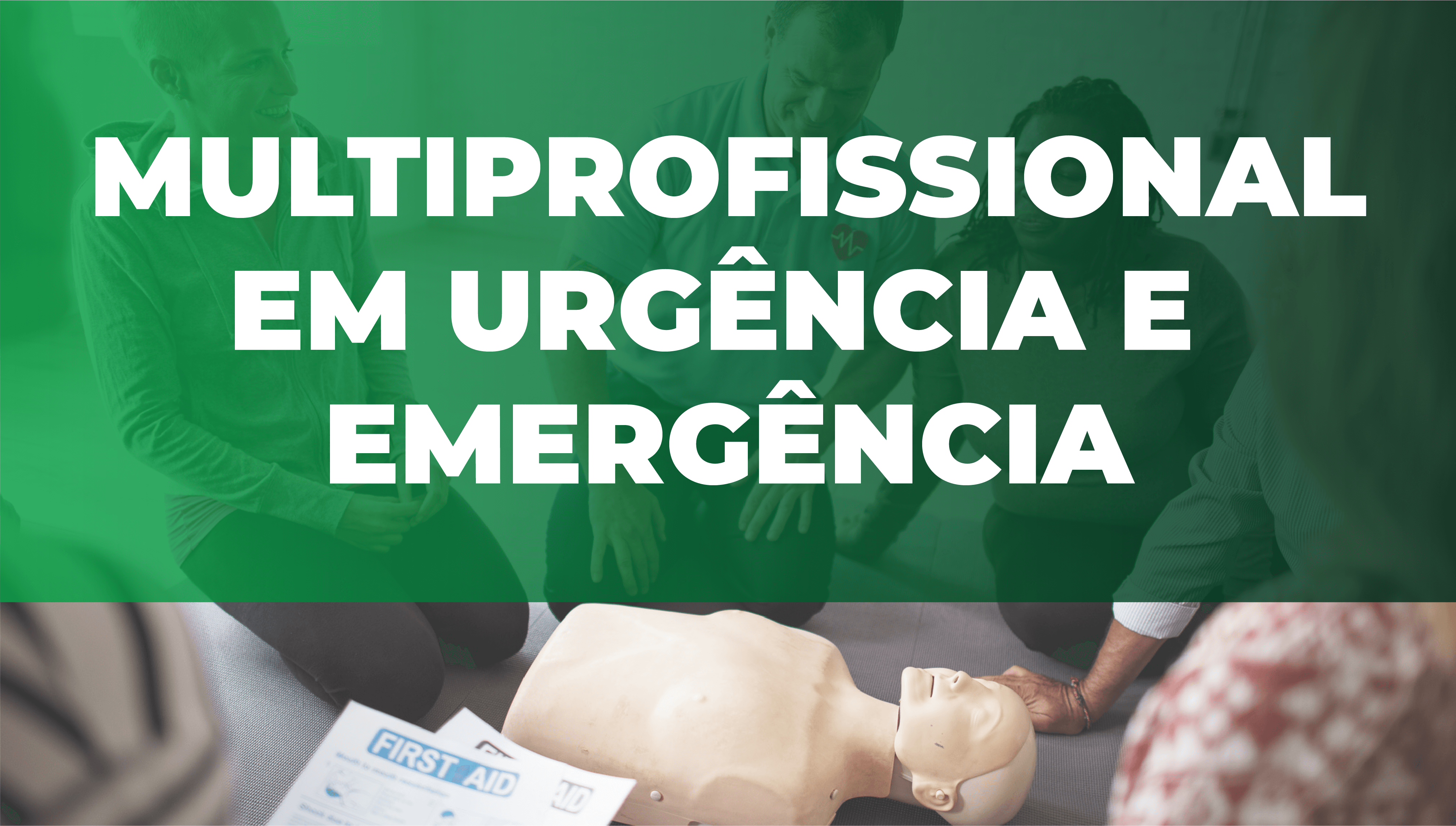 Multiprofissional em urgência e emergência