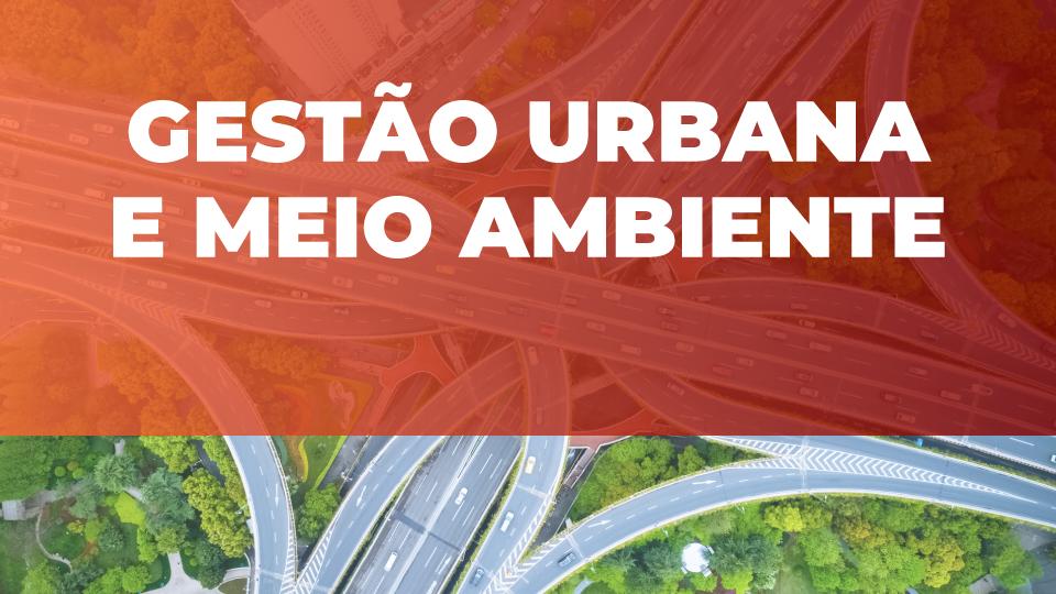 Gestão urbana e meio ambiente